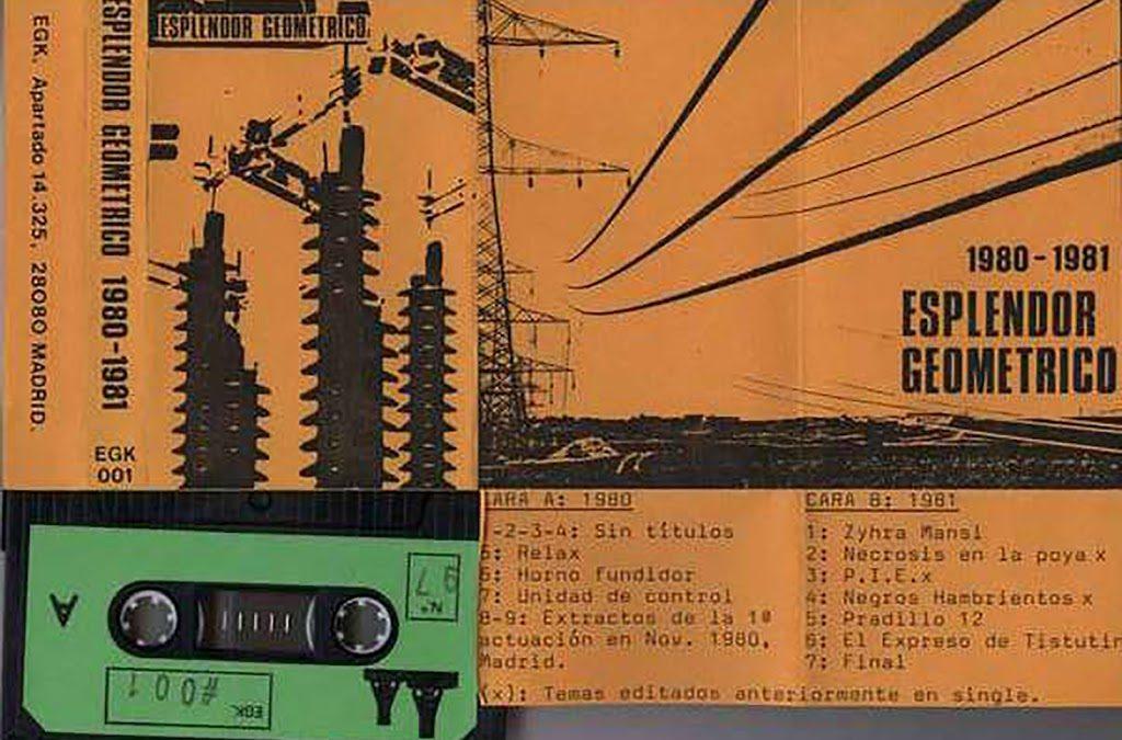 ESPLENDOR GEOMÉTRICO – 1980-1981 (EGK – EGK 001, CASSETTE C-60, COMPILATION, 1986) (MP3 256)