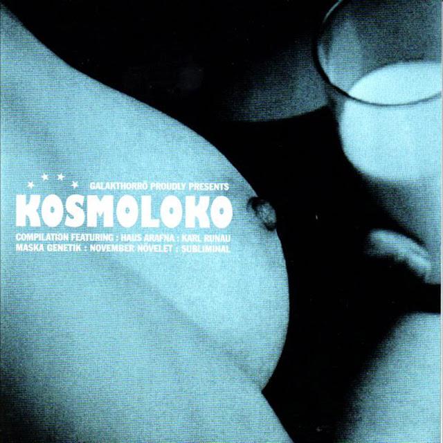 VA – KOSMOLOKO (Galakthorrö – Galakthorrö 016) (VINYL LP) (2004) (MP3 320)