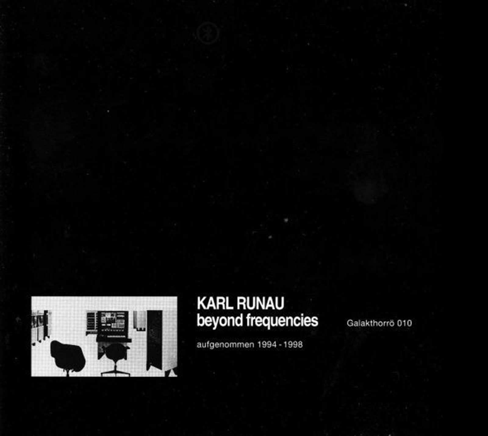 KARL RUNAU – BEYOND FREQUENCES (Galakthorrö – Galakthorrö 010, CD ALBUM, 2000) (FLAC)